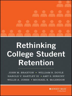 cover image of Rethinking College Student Retention