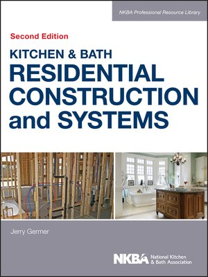 cover image of Kitchen & Bath Residential Construction and Systems