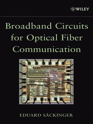 cover image of Broadband Circuits for Optical Fiber Communication