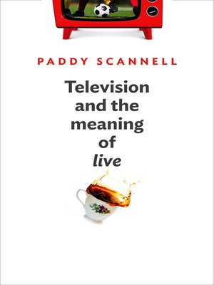 cover image of Television and the Meaning of 'Live'