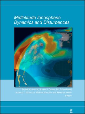cover image of Midlatitude Ionospheric Dynamics and Disturbances