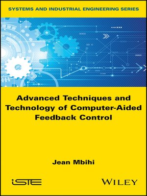 cover image of Advanced Techniques and Technology of Computer-Aided Feedback Control