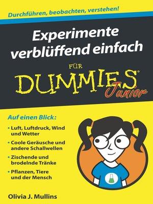cover image of Experimente verblüffend einfach für Dummies Junior