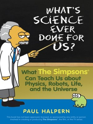 cover image of What's Science Ever Done For Us