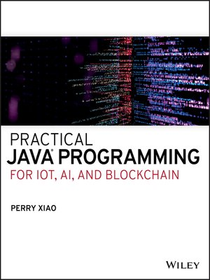 cover image of Practical Java Programming for IoT, AI, and Blockchain