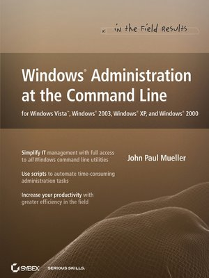 cover image of Windows Administration at the Command Line for Windows Vista, Windows 2003, Windows XP, and Windows 2000