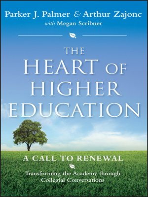 cover image of The Heart of Higher Education