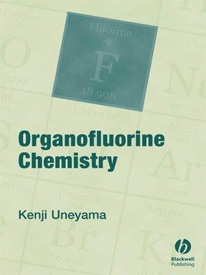 cover image of Organofluorine Chemistry