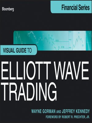 Visual Guide to Elliott Wave Trading, Enhanced Edition by