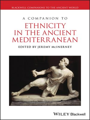 cover image of A Companion to Ethnicity in the Ancient Mediterranean