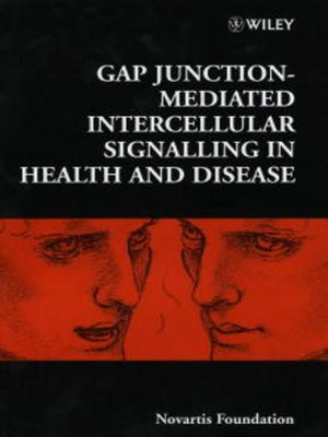 cover image of Gap Junction-Mediated Intercellular Signalling in Health and Disease