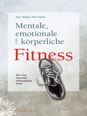 cover image of Mentale, emotionale und körperliche Fitness
