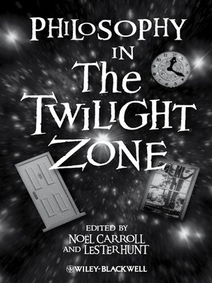 cover image of Philosophy in the Twilight Zone