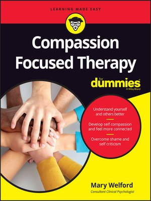 cover image of Compassion Focused Therapy For Dummies