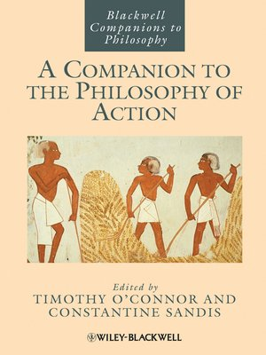cover image of A Companion to the Philosophy of Action