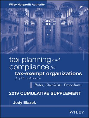 cover image of Tax Planning and Compliance for Tax-Exempt Organizations 2019 Cumulative Supplement