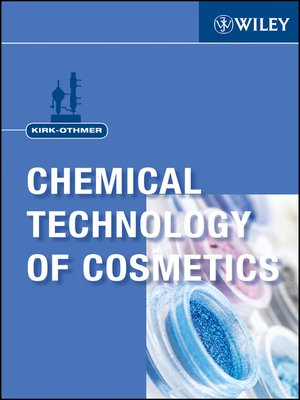 cover image of Kirk-Othmer Chemical Technology of Cosmetics