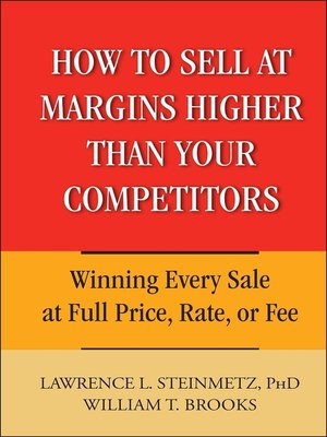 cover image of How to Sell at Margins Higher Than Your Competitors