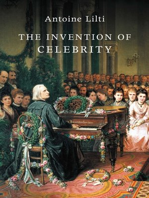 cover image of The Invention of Celebrity