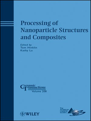cover image of Processing of Nanoparticle Structures and Composites