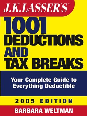 cover image of J.K. Lasser's<small>TM</small> 1001 Deductions and Tax Breaks