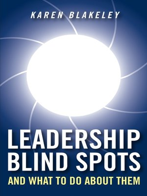 cover image of Leadership Blind Spots and What to Do About Them
