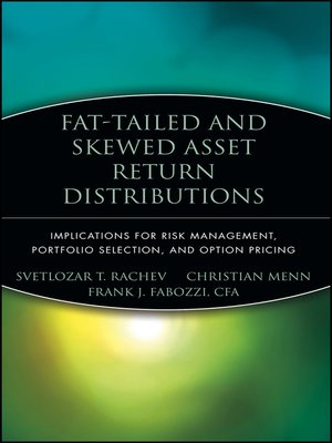 cover image of Fat-Tailed and Skewed Asset Return Distributions
