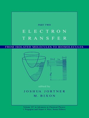 cover image of Advances in Chemical Physics, Electron Transfer—From Isolated Molecules to Biomolecules