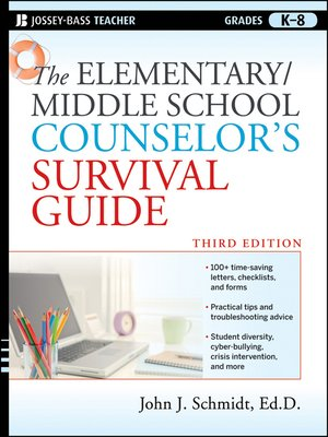 cover image of The Elementary / Middle School Counselor's Survival Guide