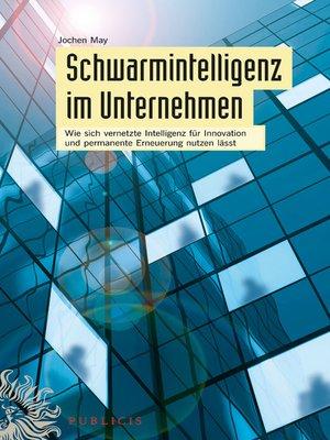 cover image of Schwarmintelligenz im Unternehmen