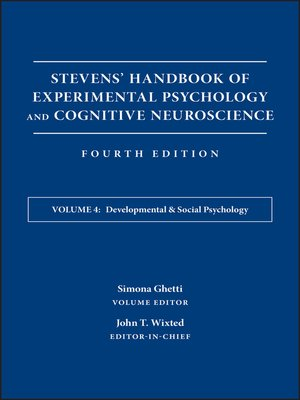 cover image of Stevens' Handbook of Experimental Psychology and Cognitive Neuroscience, Developmental and Social Psychology