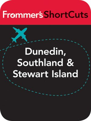 cover image of Dunedin, Southland and Stewart Island, New Zealand