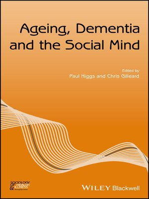 cover image of Ageing, Dementia and the Social Mind
