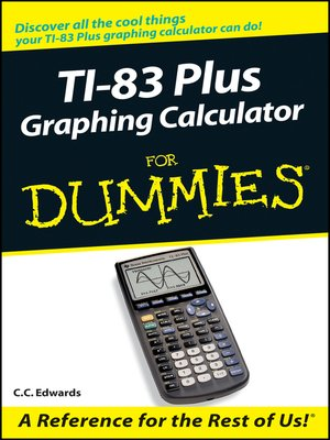 cover image of TI-83 Plus Graphing Calculator For Dummies