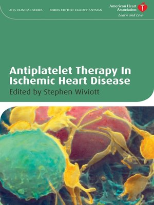cover image of Antiplatelet Therapy In Ischemic Heart Disease