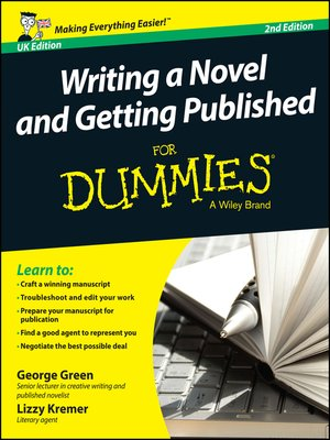 cover image of Writing a Novel and Getting Published For Dummies