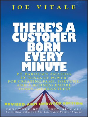 cover image of There's a Customer Born Every Minute