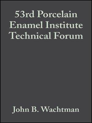 cover image of 53rd Porcelain Enamel Institute Technical Forum