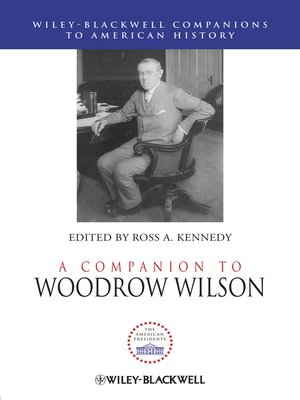 cover image of A Companion to Woodrow Wilson
