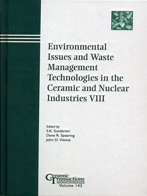 cover image of Environmental Issues and Waste Management Technologies in the Ceramic and Nuclear Industries VIII