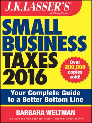 cover image of J.K. Lasser's Small Business Taxes 2016