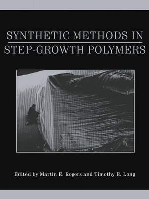 cover image of Synthetic Methods in Step-Growth Polymers