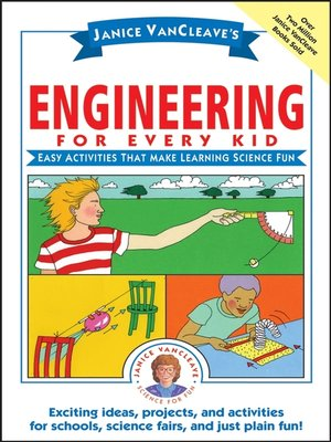 cover image of Janice VanCleave's Engineering for Every Kid