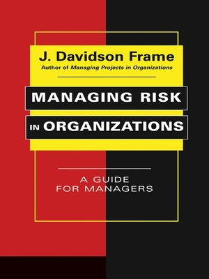 cover image of Managing Risk in Organizations
