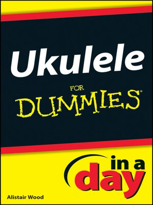 cover image of Ukulele In a Day For Dummies