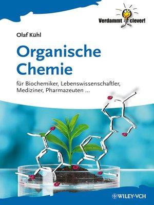 cover image of Organische Chemie