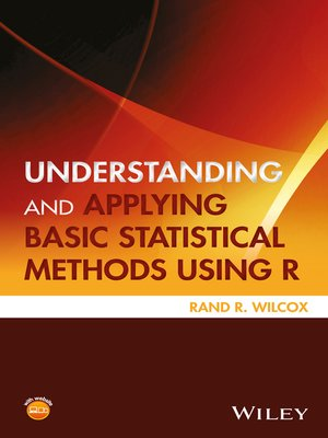 cover image of Understanding and Applying Basic Statistical Methods Using R