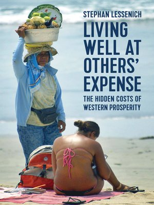 cover image of Living Well at Others' Expense