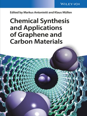 cover image of Chemical Synthesis and Applications of Graphene and Carbon Materials