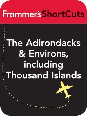 cover image of The Adirondacks and Environs, including Thousand Islands, New York State